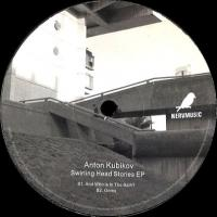 ANTON KUBIKOV - Swirling Head Stories EP : NERVMUSIC (RUS)