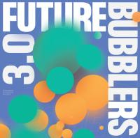 VA - Future Bubblers 3.0 : BROWNSWOOD (UK)