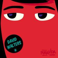 DAVID WALTERS - Mama : PURA VIDA SOUNDS (FRA)
