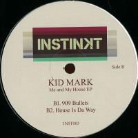 KID MARK - Me And My House EP : 12inch