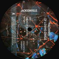JACKSONVILLE - Machines Of Loving Grace : 12inch