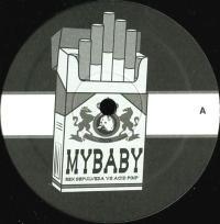 ACID PIMP / REX SEPULVEDA - Mb003 : MY BABY (US)