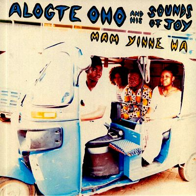 ALOGTE OHO & HIS SOUNDS OF JOY - Mam Yinne Wa : PHILOPHON (GER)