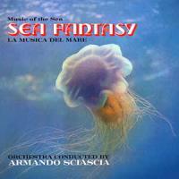 ARMANDO SCIASCIA - Sea Fantasy : LP