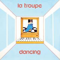LA TROUPE - Dancing : 12inch