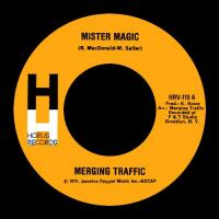 MERGING TRAFFIC - Mister Magic : 7inch