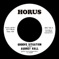 AUDREY HALL - Groove Situation : HORUS (UK)
