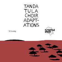 TANDA TULA CHOIR - Adap-Adations (Inc. Superpitcher / Red Axes / Lax / Esa Remixes) : 12inch