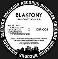 BLAKTONY - The Caddy Soul E.P. : 12inch