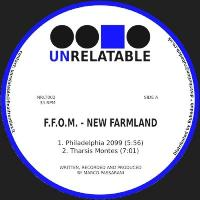 F.F.O.M - New Farmland : UNRELATABLE (ITA)