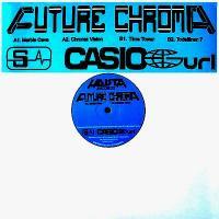 STILETTI-ANA & CASIO G URL - Future Chroma : 12inch
