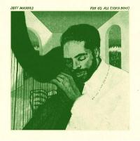 JEFF MAJORS - For Us All <wbr>(Yoka Boka) : INVISIBLE CITY EDITIONS <wbr>(CAN)