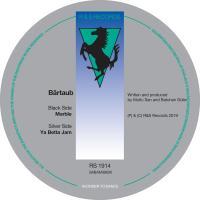 BARTAUB - Marble / Ya Better Jam : R&S (BEL)