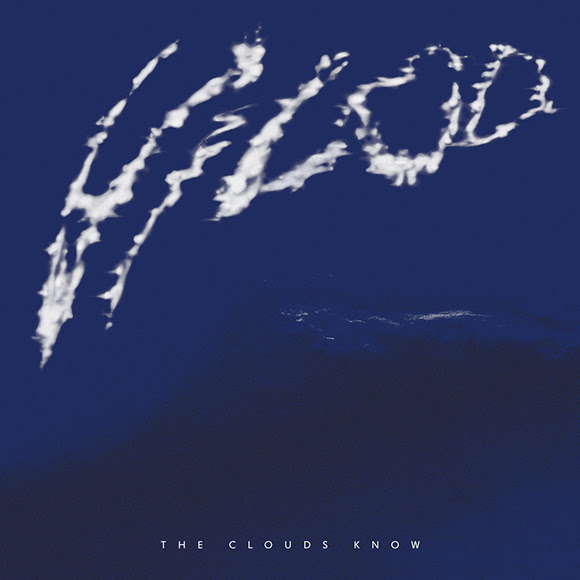 VILOD - The Clouds Know : 2LP