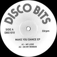 DISCO BITS - MAKE YOU DANCE EP : 12inch