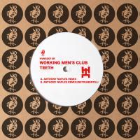 WORKING MEN'S CLUB - Teeth (Anthony Naples Remix) : 12inch