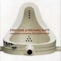 小林径(KEI KOBAYASHI) - Fountain of Richard Matt : MIXCD