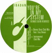 JEROME SYDENHAM AND KERRI CHANDLER - You're In My System (Dennis Quin Remixes) : 12inch