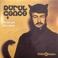 DURUL GENCE - Black Cat / Boo Song : FINDERS KEEPERS (UK)