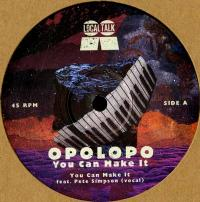 OPOLOPO - YOU CAN MAKE IT : LOCAL TALK (SWE)