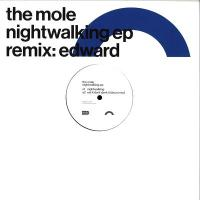 THE MOLE - Nightwalking EP : 12inch
