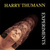 HARRY THUMANN - Experiments : BEST RECORD ITALY (Italy)