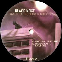 BLACK NOISE - Nature Of The Beast Remixes Pt.2 : 12inch