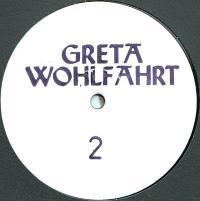 GRETA WOHLFAHRT - GRETA002 : 12inch