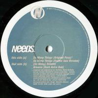 NEEDS - So Many Things : 12inch
