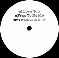 A GOOD CHRISTIAN - I Love You / Free To Be Me : SURFING IN KANSAS (HOL)