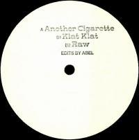 ABEL - Another Cigarette / Klat Klat / Raw : 12inch