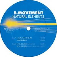 B. MOVEMENT - Natural Elements (re,2019) : 12inch