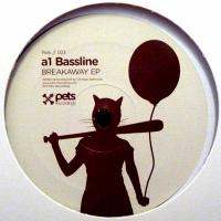 A1 BASSLINE - Breakaway EP : 12inch