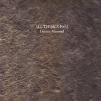 DARREN ALMOND - All Things Pass : SHELTER PRESS (FRA)
