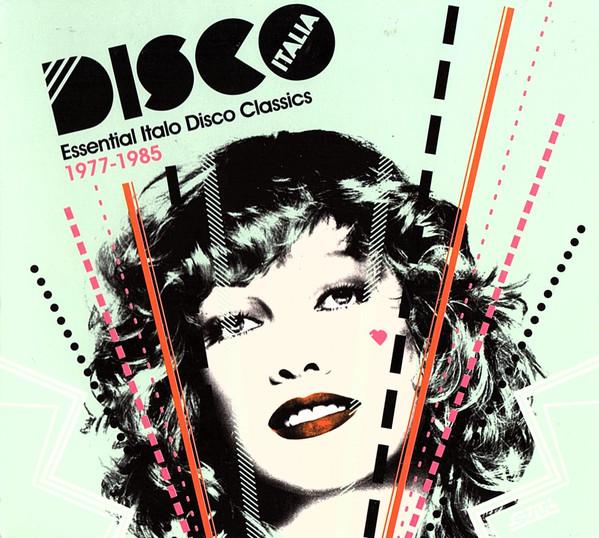 VARIOUS - Disco Italia (Essential Italo Disco Classics 1977-1985) : CD