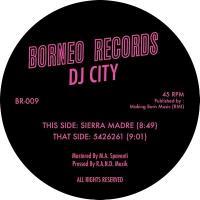 DJ CITY - Sierra Madre : BORNEO <wbr>(HOL)