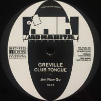 GREVILLE - Club Tongue : 12inch