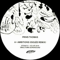 PRINS THOMAS - Ambitions Remixes II : SMALLTOWN SUPERSOUND (NOR)