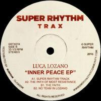 LUCA LOZANO - Inner Peace EP : SUPER RHYTHM TRAX (UK)