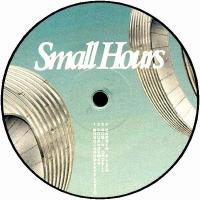 VARIOUS ARTISTS - SMALL HOURS 003 : 12inch