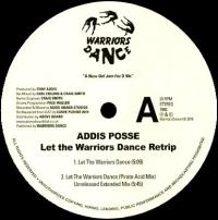 ADDIS POSSE - Let The Warriors Dance Retrip : WARRIORS DANCE (UK)