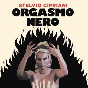 STELVIO CIPRIANI - Orgasmo Nero : 7inch