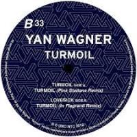 YAN WAGNER - Turmoil : 12inch
