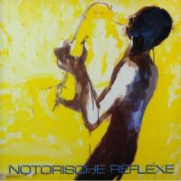 NOTORISCHE REFLEXE - Notorische Reflexe : BUREAU B (GER)