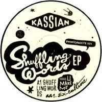 KASSIAN - Shuffling Words EP : 12inch