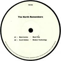 MARK ARCHER / SCOTT HALLAM - The North Remembers 002 : THE NORTH REMEMBERS (UK)
