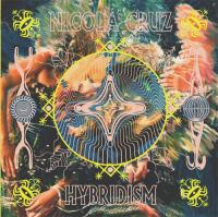 NICOLA CRUZ - Hybridism : MULTI CULTI (CAN)