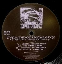PYRAMID OF KNOWLEDGE - Mental Manipulation EP : 12inch