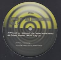 VINCENT INC. / COLONEL ABRAMS / NIGEL HAYES / DJ EFX - Sound Of The Underground Vol 2 (Julian Sanza mix) : 12inch