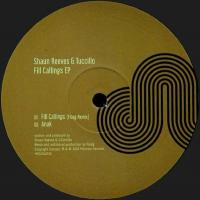 SHAUN REEVES & TUCCILLO - Fill Callings EP (incl. Floog Remix) : MOSCOW (UK)